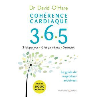 Coherence cardiaque 3 6 5 2e edition